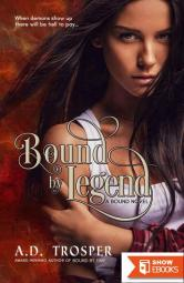 Bound by Legend: A Bound Novel