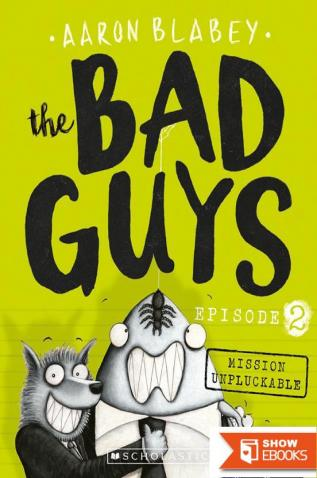 The Bad Guys Episode 2