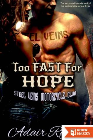 Too Fast For Hope