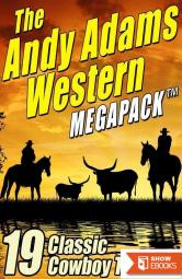 The Andy Adams Western MEGAPACK™