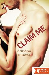 Claim Me (Curves For The Alpha) (BBW Erotic Romance)