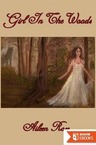 Girl in the Woods (The Journey of Master Wolf Series, Book 2)