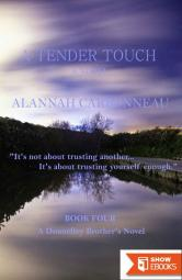 A Tender Touch (Donnelley Brother's Book Four