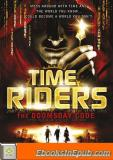 TimeRiders – 03 – The Doomsday Code