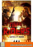 TimeRiders 05 – Gates of Rome