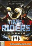 TimeRiders: The Eternal War (Book 4): The Eternal War