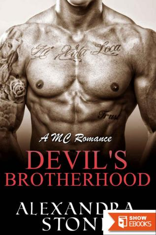 Devil's Brotherhood: A MC Romance (Devil's Riders Book 1)