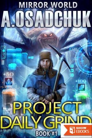 Project Daily Grind (Mirror World Book 1)