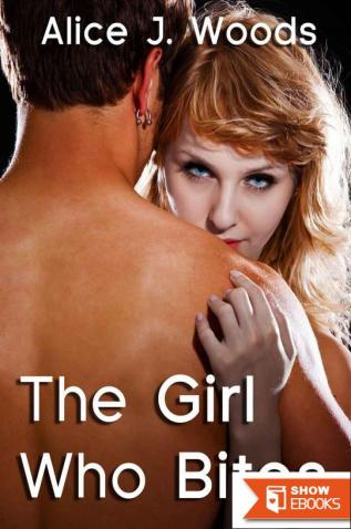 The Girl Who Bites: Vampire Erotica Romance