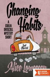 Changing Habits: A Short Story (A Giulia Driscoll Mystery)