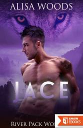Jace (River Pack Wolves 2) (Paranormal Romance)