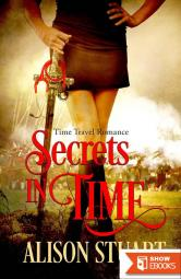 Secrets in Time: Time Travel Romance