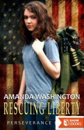 Rescuing Liberty: Perseverance Book 1