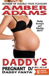 Daddy's Pregnant Darling (Daddy – Pregnancy Fantasies)