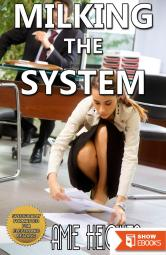 Milking the System (Lactation Blackmail)