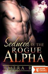 Seduced by the Rogue Alpha (BBW Shifter Romance)