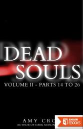 Dead Souls Volume Two (Parts 14 to 26)