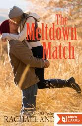 The Meltdown Match (A Romance Novella)