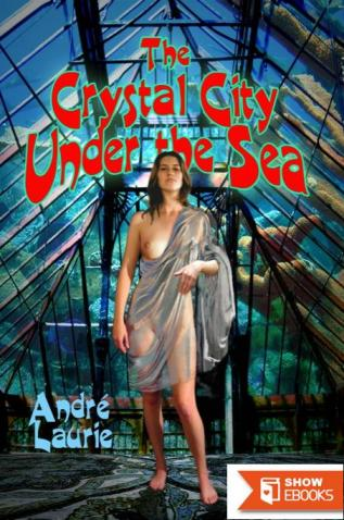 The Crystal City Under the Sea