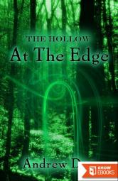 The Hollow: At The Edge