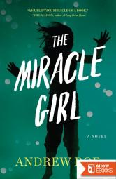 The Miracle Girl: A Novel