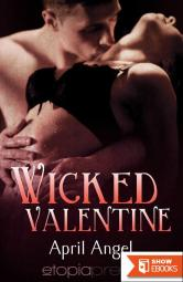 Wicked Valentine (Sizzling Encounters)