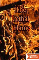 The Lethal Flame