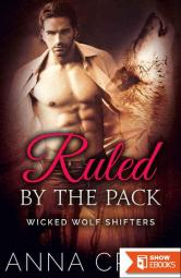 Ruled by the Pack: Wicked Wolf Shifters 5