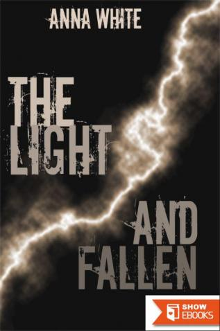 The Light and Fallen