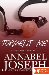 Torment Me (Rough Love Part One)