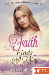 Faith Finds A Way (The Parson's Daughters 1)