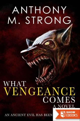 What Vengeance Comes