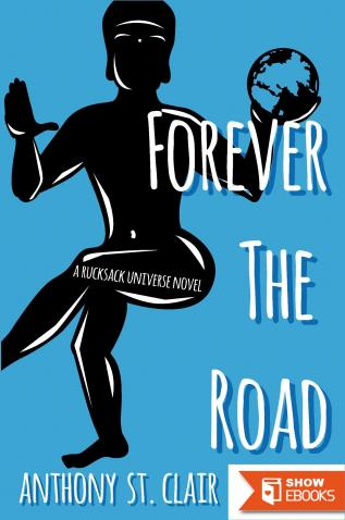 Forever the Road (A Rucksack Universe Fantasy Novel)