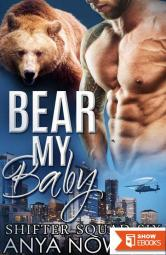 Bear My Baby (Shifter Squad Six 1)