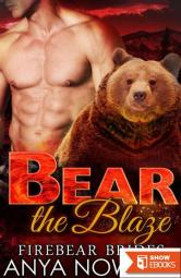 Bear The Blaze (Firebear Brides 3)