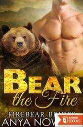 Bear The Fire (Firebear Brides 4)