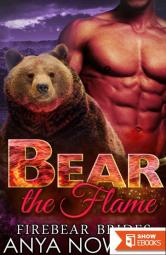 Bear The Flame (Firebear Brides 2)