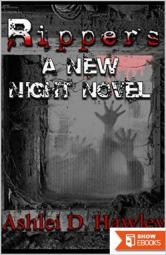 Rippers: A New Night Novel (The New Night Novels Book 1)