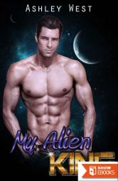 My Alien King (Paranormal Romance Aliens)