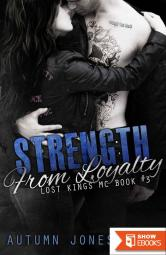 Strength from Loyalty (Lost Kings MC 3)
