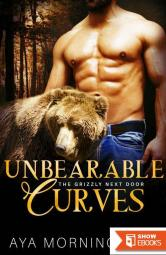 Unbearable Curves (The Grizzly Next Door 1)