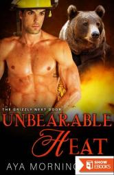 Unbearable Heat (The Grizzly Next Door 2)