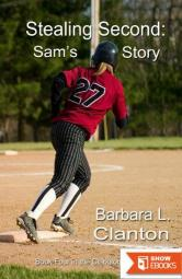 Stealing Second: Sam's Story: Book 4 in the Clarksonville Series