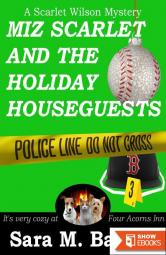 Miz Scarlet and the Holiday Houseguests (A Scarlet Wilson Mystery 3)