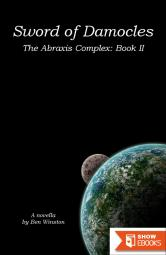 Abraxis Complex 2: Sword of Damocles