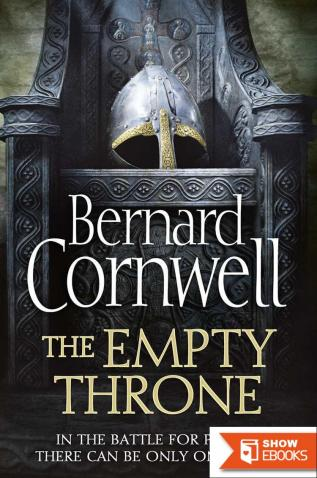 The Empty Throne (The Last Kingdom Series, Book 8) (The Warrior Chronicles/Saxon Stories)