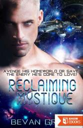 Reclaiming Mystique (SpaceStalker Saga Book 2)