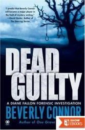 Dead Guilty: A Diane Fallon Forensic Investigation