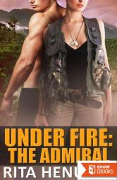 Under Fire: The Admiral