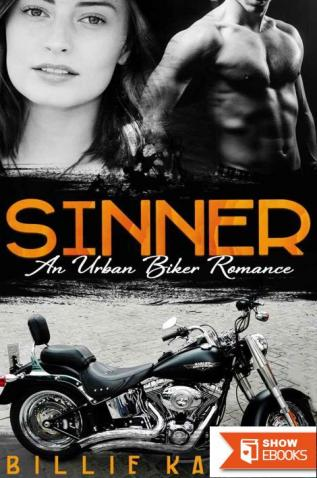 Sinner (MC Club Biker Urban Alpha Male Erotic Romance)